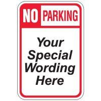 Semi-Custom Worded Signs - No Parking
