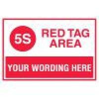 Semi-Custom Red Tag Area Sign