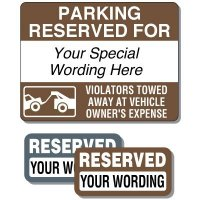 Semi-Custom Reserved Signs