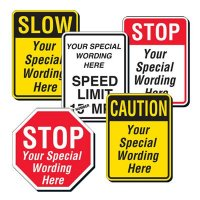 Semi-Custom Traffic Signs