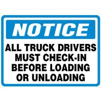 Shipping and Receiving Signs - Truck Drivers Must Check-In
