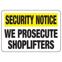 Shoplifting Signs - We Prosecute Shoplifters
