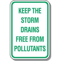 Keep Free From Pollutants Sign