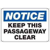 Keep This Passageway Clear Sign