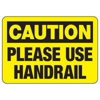 Caution Please Use Handrail
