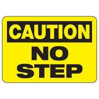 Caution No Step Sign