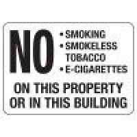 No Smoking Signs - No Smoking, Smokeless Tobacco, E-Cigarettes
