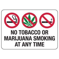 No Smoking Signs - No Tobacco Or Marijuana Smoking At Any Time