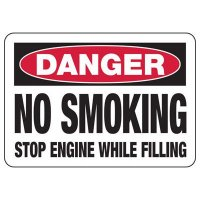 No Smoking Signs - Danger No Smoking Stop Engine While Filling