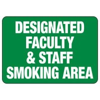 Designated Faculty Smoking Area Sign