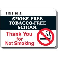 Smoke-Free Tobacco-Free School Sign