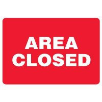 Snap Loop Signs - Area Closed