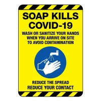 Soap Kills COVID-19 Construction Site Sign