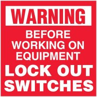 Lock-Out Labels - Warning Before On Equipment