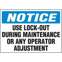Lock-Out Labels - Notice Use Lock-Out During Maintenance
