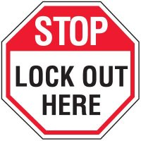 Lock-Out Labels - Stop Lock Out Here