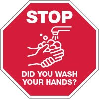Stop Did You Wash Your Hands Sign