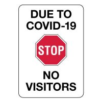 Stop Due to Covid-19 No Visitors Sign