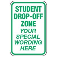 Student Drop-Off Zone - Custom School Traffic & Parking Signs