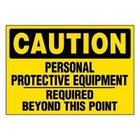 Super-Stik Signs - Caution Personal Protective Equipment