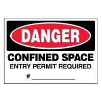 Super-Stik Signs - Danger Confined Space Entry Permit
