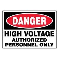 Super-Stik Signs - Danger High Voltage Authorized Personnel