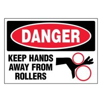Super-Stik Signs - Danger Keep Hands Away From Rollers