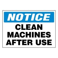 Super-Stik Signs - Notice Clean Machines After Use