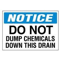 Super-Stik Signs - Notice Do Not Dump Chemicals