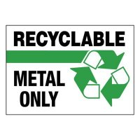 Super-Stik Signs - Recyclable Metal Only