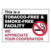 Super-Stik Signs - Tobacco-Free & Smoke-Free Facility