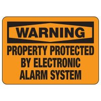 Warning Property Protected By Electronic Alarm System Sign