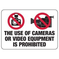 Use of Cameras or Video Equipment Is Prohibited Sign