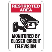 Restricted Area Monitored By Closed Circuit Television Sign