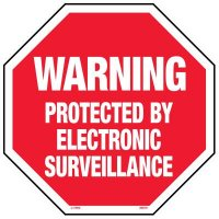 Surveillance Signs - Warning Protected By Electronic Surveillance