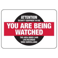 Surveillance Signs - Attention Security Equipment In Use