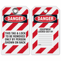 Tag & Lock Removed Only By Person Shown On Back - Lockout Tag