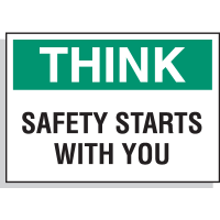 Think Safety Starts With You - Hazard Warning Labels