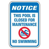 This Pool Is Closed For Maintenance - Pool Signs