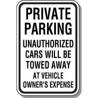Private Parking Unauthorized Cars Will Be Towed Away Sign