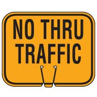 Plastic Traffic Cone Signs- No Thru Traffic