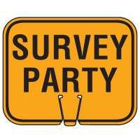 Plastic Traffic Cone Signs- Survey Party