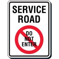 Service Road Do Not Enter Sign