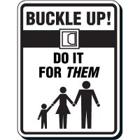 Buckle Up Seat Belt Safety Sign