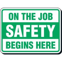 On The Job Safety Sign