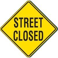 Street Closed Traffic Sign