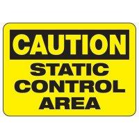 Caution Static Control Area Sign