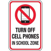 Turn Off Cell Phone In School Zone Signs