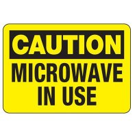 Microwave In Use Lunchroom Sign