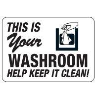Keep Washroom Clean Restroom Sign